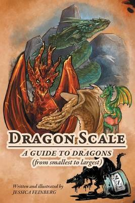 Dragon Scale: A Guide to Dragons