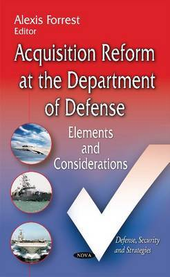Acquisition Reform at the Department of Defense: Elements & Considerations