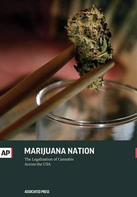 Marijuana Nation: The Legalization of Cannabis Across the USA