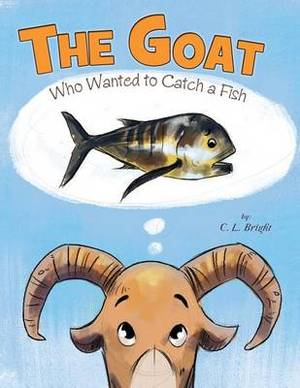 The Goat Who Wanted to Catch a Fish