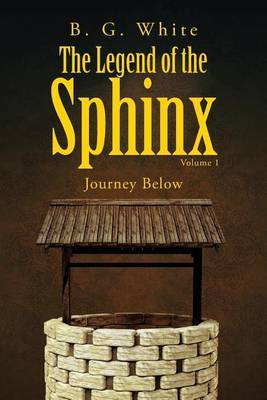 The Legend of the Sphinx, Volume 1