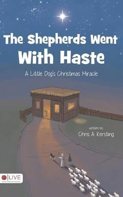 The Shepherds Went with Haste