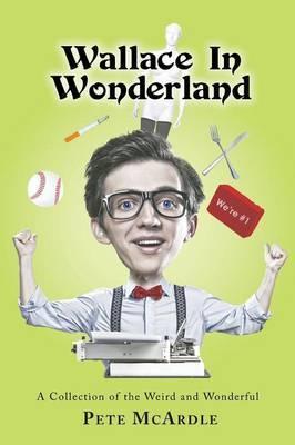 Wallace in Wonderland