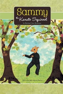 Sammy the Karate Squirrel