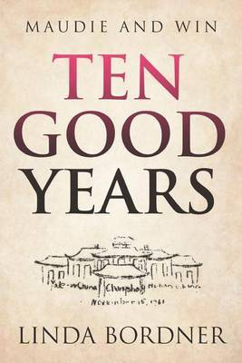 Ten Good Years