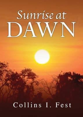 Sunrise at Dawn