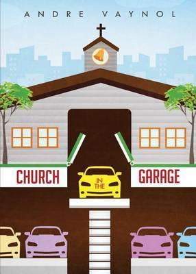 Church in the Garage