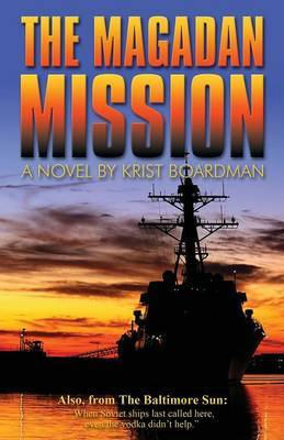 The Magadan Mission
