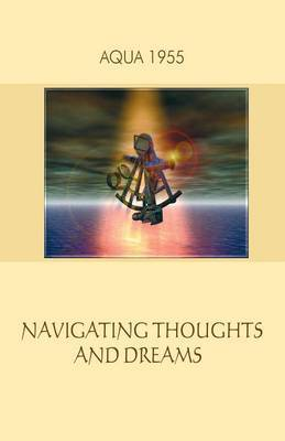 Navigating Thoughts and Dreams
