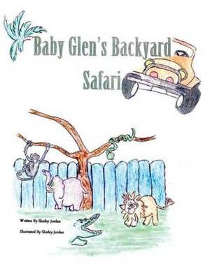 Baby Glen Backyard Safari