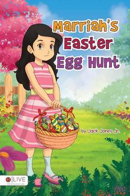 Marriah's Easter Egg Hunt