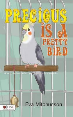 Precious Is a Pretty Bird