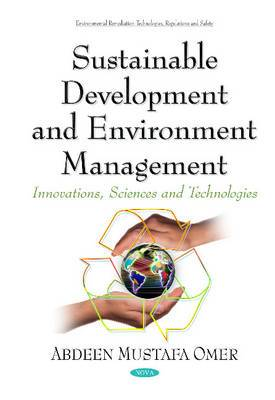 Sustainable Development & Environment Management: Innovations, Sciences & Technologies Series