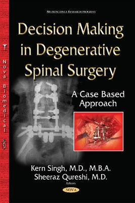 Decision-Making in Degenerative Spinal Surgery: A Case Based Approach