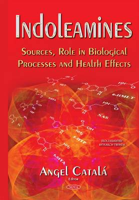 Indoleamines: Sources, Role in Biological Processes & Health Effects