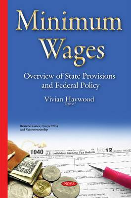 Minimum Wages: Overview of State Provisions & Federal Policy