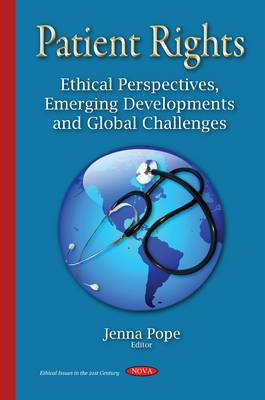 Patient Rights: Ethical Perspectives, Emerging Developments & Global Challenges
