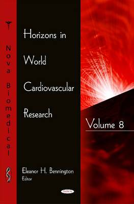 Horizons in World Cardiovascular Research: Volume 8