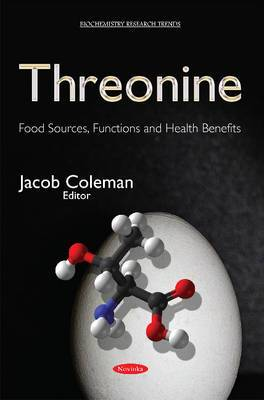 Threonine: Food Sources, Functions & Health Benefits