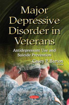 Major Depressive Disorder in Veterans: Antidepressant Use & Suicide Prevention