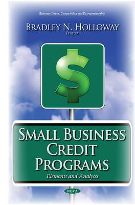 Small Business Credit Programs: Elements & Analyses