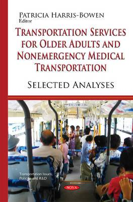 Transportation Services for Older Adults & Non-Emergency Medical Transportation: Selected Analyses