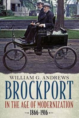 Brockport in the Age of Modernization, 1866-1916