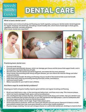 Dental Care (Speedy Study Guide)