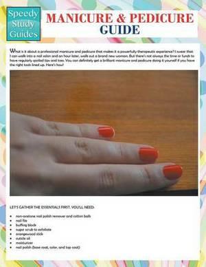Manicure and Pedicure Guide (Speedy Study Guide)