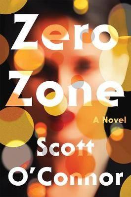 Zero Zone: A Novel