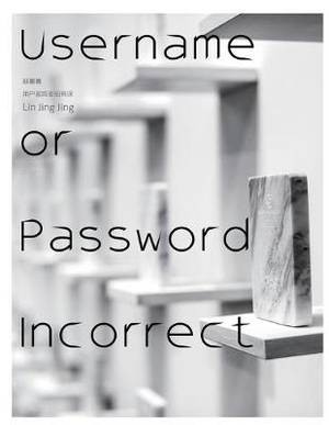 Username or Password Incorrect