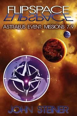Flipspace: Astraeus Event, Missions 7-9