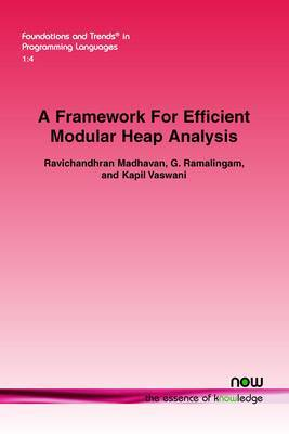 A Framework for Efficient Modular Heap Analysis