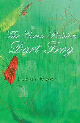 The Green Poison Dart Frog