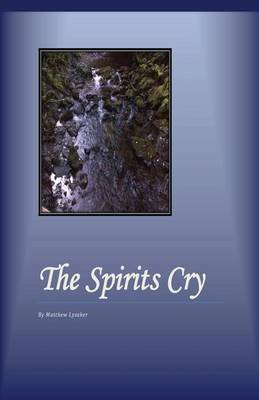 The Spirits Cry