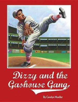Dizzy and the Gashouse Gang
