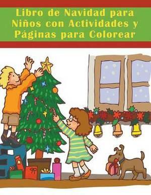 Libro de Navidad Para Ninos Con Actividades y Paginas Para Colorear