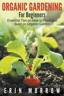 Organic Gardening for Beginners