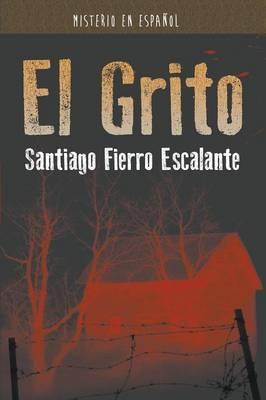 El Grito: Misterio En Espanol