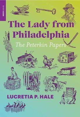 The Lady from Philadelphia: The Peterkin Papers