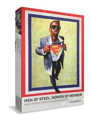 Men of Steel, Women of Wonder: Modern American Heroes in Contemporary Times