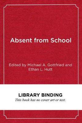Absent from School: Understanding and Addressing Absenteeism