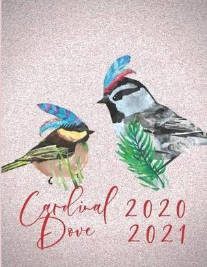 2020-2021 2 Year Planner Cardinal Dove Monthly Calendar Goals Agenda Schedule Organizer: 24 Months Calendar; Appointment Diary Journal With Address Book, Password Log, Notes, Julian Dates & Inspirational Quotes