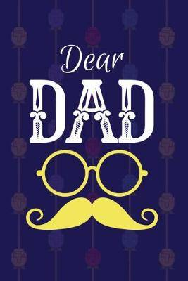Dear Dad: Blank lined Journal Memory Book For Grieving And Processing The Death, Beautiful Journal With Mood And Energy Trackers, Gratitude Prompts, Grief Recovery Workbook, Mustache dad grief journals, (grief gift idea)
