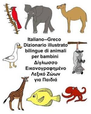 Italiano-Greco Dizionario Illustrato Bilingue Di Animali Per Bambini