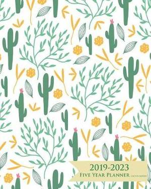 2019-2023 Five Year Planner- Cactus Garden: 60 Months Planner and Calendar, Monthly Calendar Planner, Agenda Planner and Schedule Organizer, Journal Planner and Logbook, Appointment Notebook, Academic Student Planner for the Next Five Years (5 Year Calend