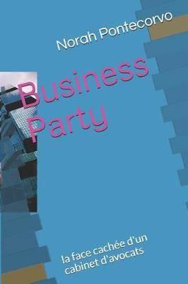 Business Party: La Face Cach