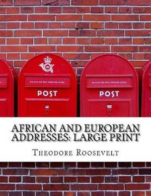 African and European Addresses: Large Print
