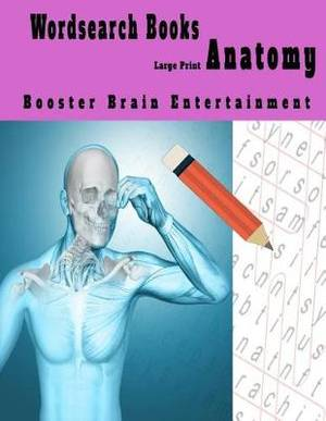 Wordsearch Books Anatomy Booster Brain Entertainment