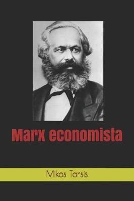 Marx Economista